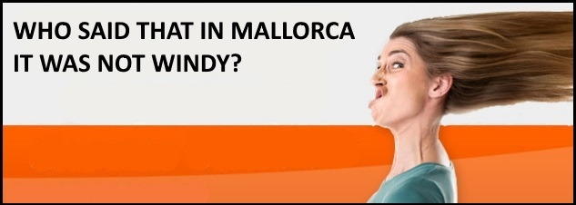 wind in Mallorca, of course!