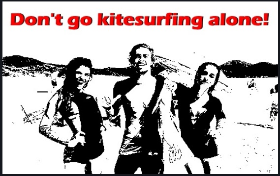 don't go kitesurfing alone